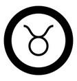 taurus symbol icon black color in round circle vector image vector image