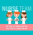 team nurses standing together fighting vector image