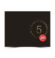 5 years anniversary decorated card template vector image vector image
