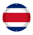 round metallic flag of costa rica with screw holes vector image vector image