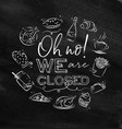 monogram we are closed chalk vector image