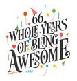 66 years birthday and anniversary celebration typo
