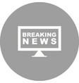 breaking news on tv vector image