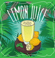 fresh lemon juice in glass with ripe fruits vector image vector image