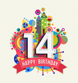 Happy birthday 14 year greeting card poster color vector image vector image