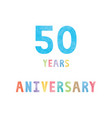 50 years anniversary celebration card vector image