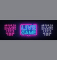 live game neon sign live game design vector image vector image