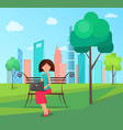 woman on bench with laptop in green city park vector image vector image