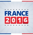 France 2016 poster vector image