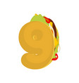 number9 tacos mexican fast food font nine taco vector image vector image
