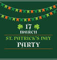 st patricks day party poster with bunting banners vector image