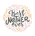 happy mothers day lettering card with round wreath vector image vector image