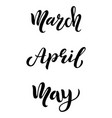 hello spring march april may calligraphic set vector image vector image