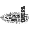 italian opera text background word cloud concept vector image vector image