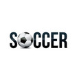 soccer theme word art vector image vector image