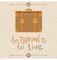 To travel is to live vector image vector image
