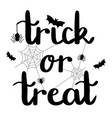 trick or treat halloween lettering with spiders vector image vector image