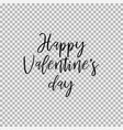 happy valentines day transparent background vector image vector image