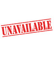 unavailable sign or stamp vector image