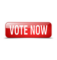vote now red square 3d realistic isolated web vector image vector image