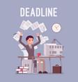 deadline in paper work vector image vector image