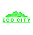 eco city skyline vector image