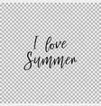 i love summer transparent background vector image vector image