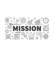 mission horizontal in outline vector image vector image
