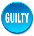 guilty blue round flat isolated push button vector image vector image