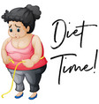 overweight girl with phrase diet time vector image vector image