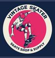 vintage badge skateboarding concept vector image vector image