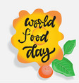 world food day sign vector image vector image
