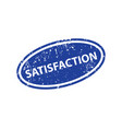 satisfaction stamp texture rubber cliche imprint vector image vector image
