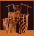 skyscrapers construction vector image vector image