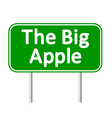 The Big Apple green road sign vector image vector image