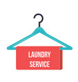 hanger with the inscription laundry service - vector image