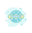 cartoon colored made in turkey icon in comic vector image