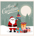 christmas card with santa christmas tree and vector image