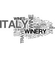 italy travel winery text background word cloud vector image vector image