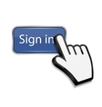 Mouse hand cursor on sign in button vector image
