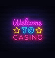 welcome to casino sign design template vector image vector image