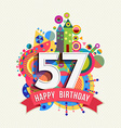 Happy birthday 57 year greeting card poster color vector image vector image