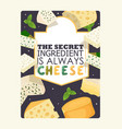 cheese poster typography vector image vector image