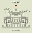 old opera building in frankfurt vector image