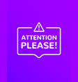 attention information announcement vector image vector image