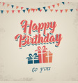birthday poster with gifts in retro style template vector image vector image