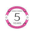 realistic five years anniversary celebration logo vector image vector image