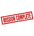 square grunge red mission complete stamp vector image vector image