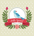 hello spring greeting card bird leaves wreath vector image vector image