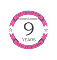 realistic nine years anniversary celebration logo vector image vector image